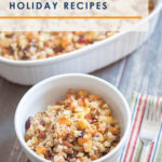 Feel like you spend all your holidays stuck in the kitchen? It might be time to start preparing recipes that you can make ahead of time, then simply serve cold, reheat, or dump into the crockpot, saving you loads of time and energy on the big day! Here are 12 of our favorite holiday make-ahead recipes to try!