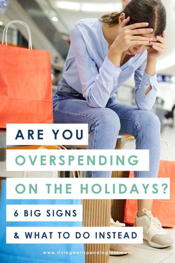 In all the hustle and bustle of the season, it's all-too-easy to lose track of what we're spending. In fact, you might be overspending without even realizing it (which can lead to big problems, come January!) Don't miss these 6 surefire warning signs--plus what to do instead!