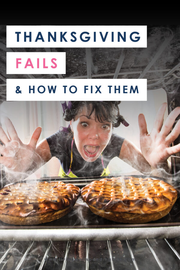 When it comes to Thanksgiving, whether it's your first or your 40th, there will be at least a few things that go wrong. Don't sweat it, simply use this guide to help yourself get right back on track! #holidays #thanksgiving #holidayfails #thanksgivingfails #holidaytips #cookingtips