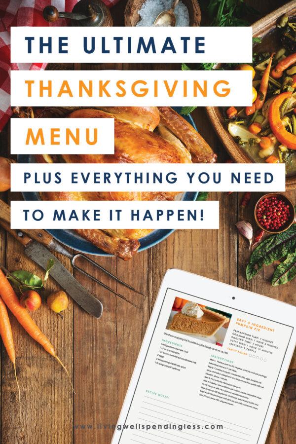Looking for the ultimate Thanksgiving menu? We've got you covered! We've even included a shopping list and a ready-to-print version of the entire plan (including all the recipes)! #thanksgiving #recipes #thanksgivingrecipes #printableshoppinglist #printablerecipes #freeprintable #holidayrecipes