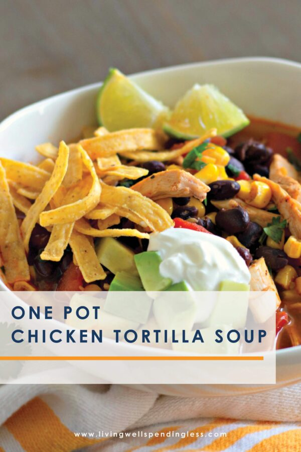One-Pot Chicken Tortilla Soup | Hearty and Healthy in 30 Minutes Looking for a new hearty, healthy, delicious and quick-cooking soup? Look no further than this One-pot Chicken Tortilla soup crafted with ready-made ingredients. Just dump, set, and go! A warm and filling dinner for the whole family to enjoy for lunch or dinner. #soup #comfortfood #30minutemeal #wintersoup #hotsoup #crockpot #instantpot #30minutedinner #dinner #lunch