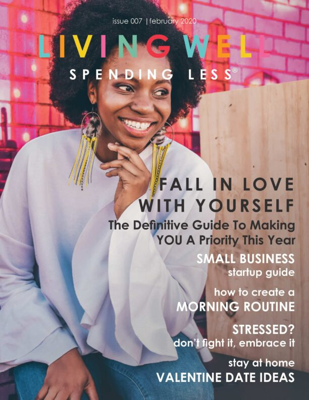 Our February Issue is here with a definitive focus on YOU. Amidst sharing your love with everyone else, our focus is on you to make time to fall in love with yourself—to care for, nurture, and give yourself the rest and revitalization you need and deserve! And of course, we included some Super Bowl fun and amazing Valentine Day Ideas! #selfcare #nurtureyourself #valentinesday #superbowlsunday #quickandeasyvalentinedinner #superbowlonabudget #loveyou #momlife #entrepreneurlife #businessstartup