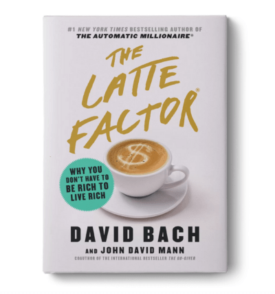 The Latte Factor By David Bach-Get the solutions and understanding you need to live a financially abundant life! These are the top 5 books to read when it comes to understanding how to make your money work for you. With the right tools and resources, having financial security is possible, so don't miss it!